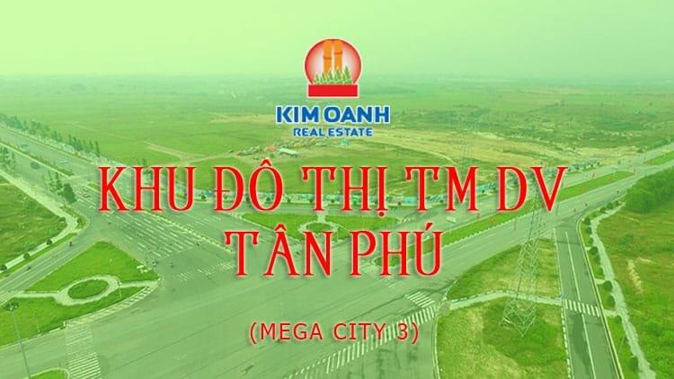 Khu đô thị Mega City 3 Kim Oanh Group