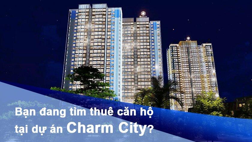 Cho thuê căn hộ tại dự án Charm City giá rẻ