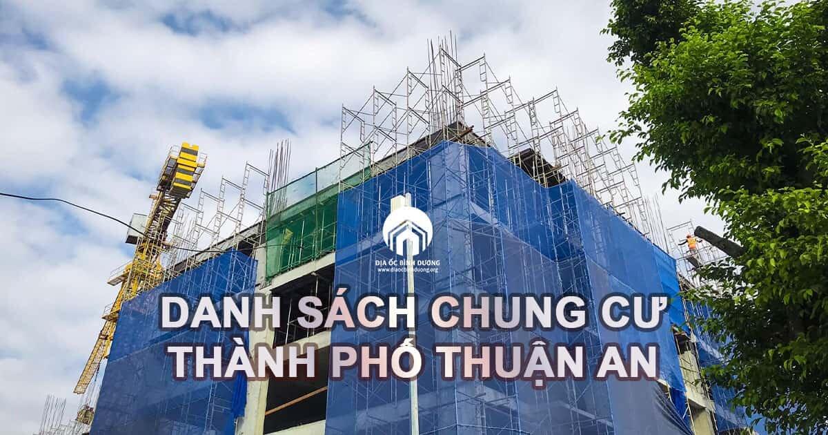 Danh sách dự án căn hộ tại Thuận An